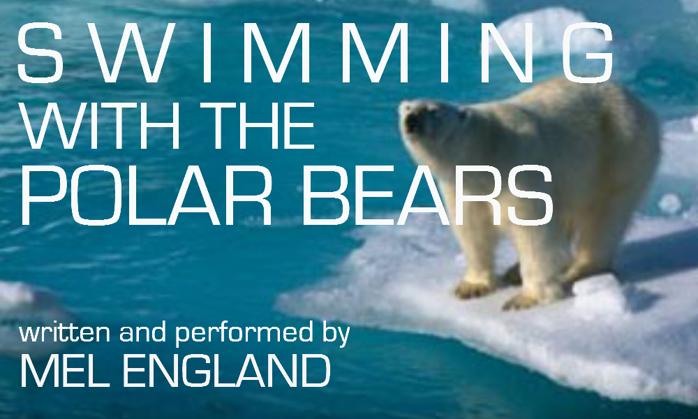 Swimming with the Polar Bears  written and performed by Mel England